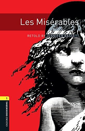 Les Miserables (Oxford Bookworms Library) Jennifer Bassett