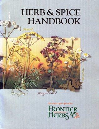 Herb & Spice Handbook  by  Karen Miles