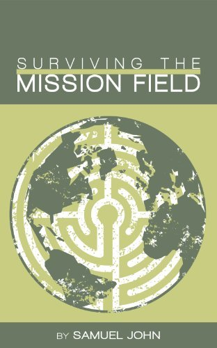 Surviving the Mission Field  by  Samuel John W