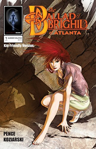 The Ballad of Brighid of Atlanta - Chapter 1: (Kid-Friendly Version) (The Ballad of Brighid of Atlanta John Pence