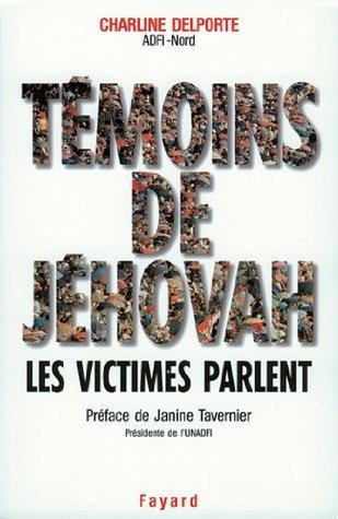 Témoins de Jéhovah Les victimes parlent Charline Delporte