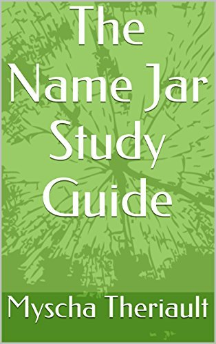 The Name Jar Study Guide  by  Myscha Theriault