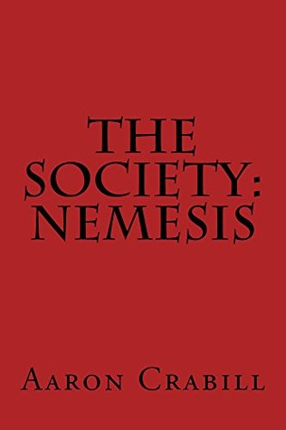 The Society: Nemesis Aaron Crabill