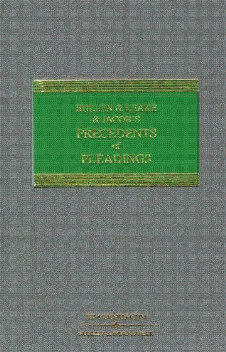 Bullen and Leake and Jacobs Precedents of Pleadings William Blair