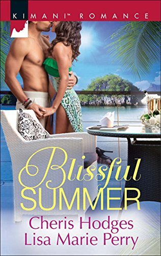 Blissful Summer: Make You Mine Again / Unraveled  by  Cheris Hodges