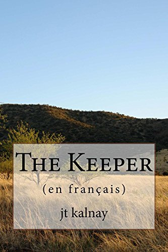 The Keeper ( JT Kalnay