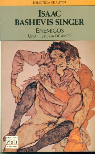 Enemigos  by  Isaac Bashevis Singer