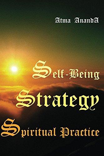 Self-Being Strategy: Spiritual Practice Atma Ananda