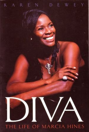Diva: The Life of Marcia Hines  by  Karen Dewey
