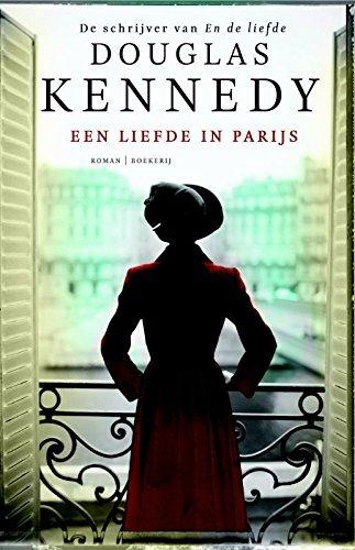Een liefde in Parijs  by  Douglas Kennedy