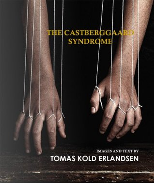 The Castberggaard Syndrome  by  Tomas Kold Erlandsen