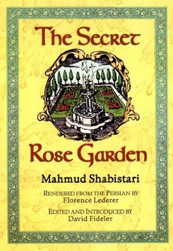 Gulshan i raz The mystic rose garden of Sad ud din Mahmud Shabistari Mahmud Shabistari