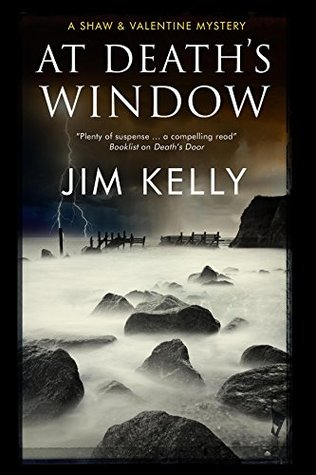 At Deaths Window: A Shaw and Valentine police procedural  by  Jim Kelly