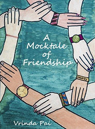 A Mocktale of Friendship Vrinda Pai