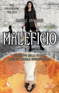 Maleficio (Hex Hall, #2) Rachel Hawkins