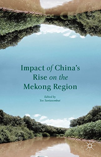 Impact of Chinas Rise on the Mekong Region  by  Yos Santasombat