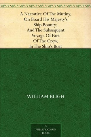 Mutiny Of The Bounty William Bligh
