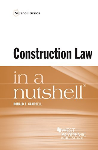 Construction Law in a Nutshell Donald Campbell
