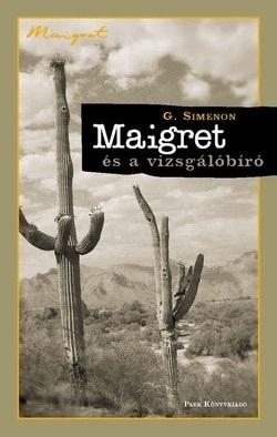 Maigret és a vizsgálóbíró  by  Georges Simenon