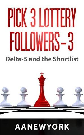 Pick 3 Lottery Followers-3: Delta-5 and the Shorlist AANewYork