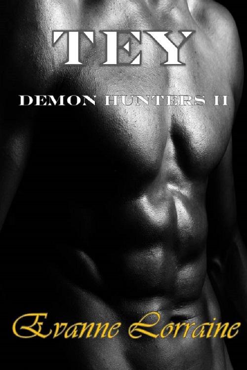 TEY: Demon Hunters II Evanne Lorraine