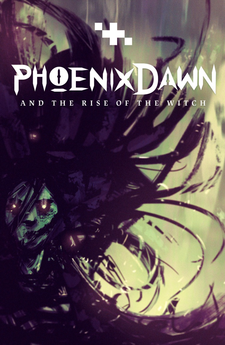 Phoenix Dawn: And the Rise of the Witch Audrey van Ryn