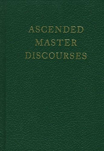 Ascended Master Discourses Volume 6  by  Ascended Masters through Godfre King