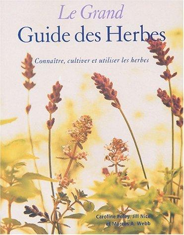 Le Grand guide des herbes  by  Caroline Foley