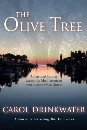 The Olive Tree (The Olive Series Book 2)  by  Carol Drinkwater