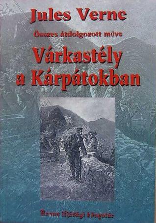 Várkastély a Kárpátokban Jules Verne