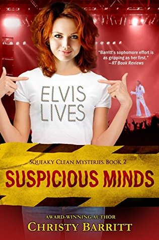 Suspicious Minds (Squeaky Clean Series, Book 2) (Squeaky Clean Mysteries) Christy Barritt