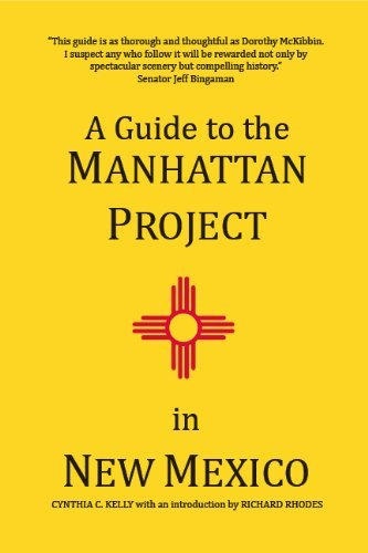 A Guide to the Manhattan Project in New Mexico  by  Cynthia C. Kelly
