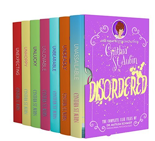 Disordered: The Complete Case Files of Dr. Matilda Schmidt, Paranormal Psychologist (The Case Files of Dr. Matilda Schmidt, Paranormal Psychologist, #1-7)  by  Cynthia St. Aubin