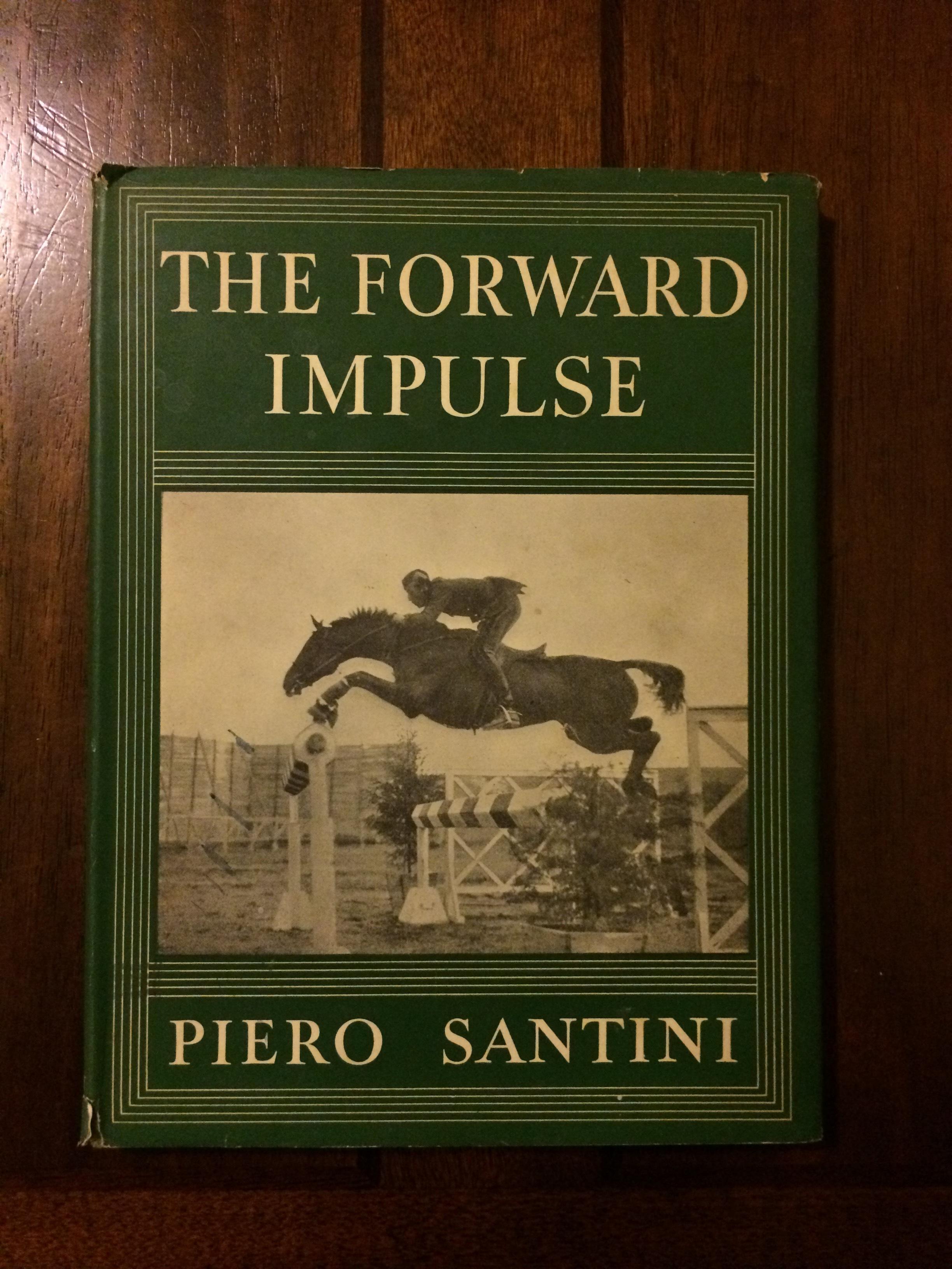 The Forward Impulse Piero Santini