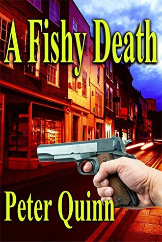A Fishy Death Peter Quinn