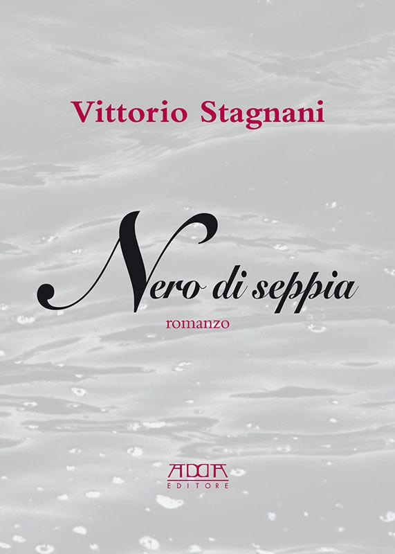 Nero di seppia  by  Vittorio Stagnani