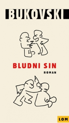 Bludni sin  by  Charles Bukowski