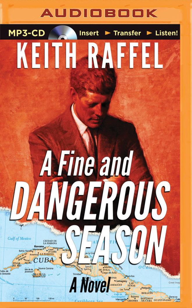 Fine and Dangerous Season, A  by  Keith Raffel