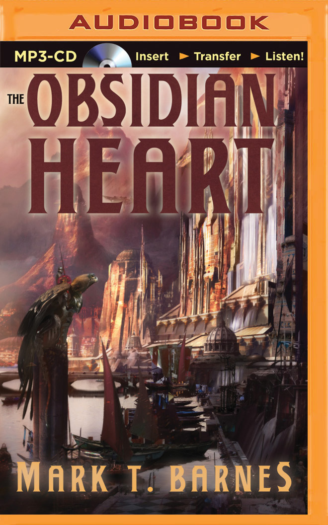 Obsidian Heart, The Mark T. Barnes