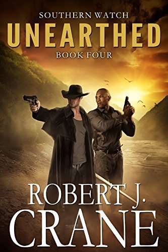 Unearthed (Southern Watch, #4)  by  Robert J. Crane