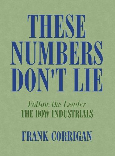 These Numbers Dont Lie  by  Frank Corrigan