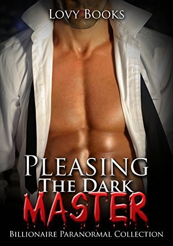 Pleasing The Dark Master Lovy Books