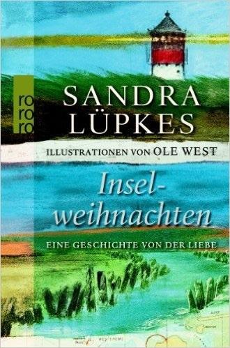 Inselweihnachten: Eine Geschichte von der Liebe  by  Sandra Lüpkes