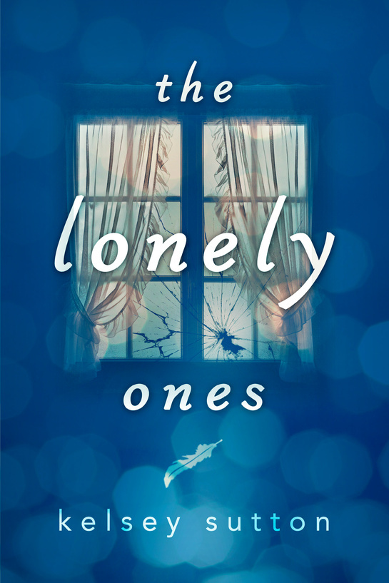 The Lonely Ones Kelsey Sutton