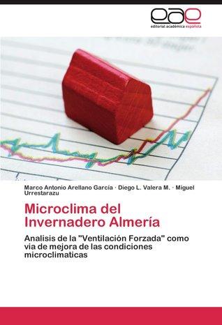 Microclima del invernadero Almeria  by  Marco Antonio Arellano García