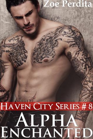 Alpha Enchanted (Haven City Series # 8)  by  Zoe Perdita