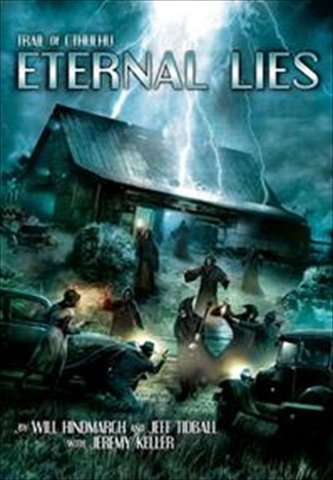 Eternal Lies (Trail of Cthulhu)  by  Will Hindmarch