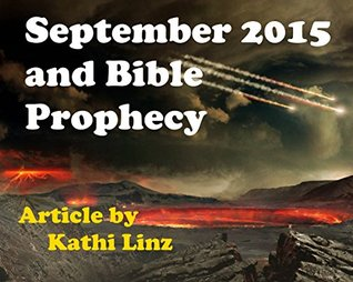 September 2015 and Bible Prophecy Kathi Linz