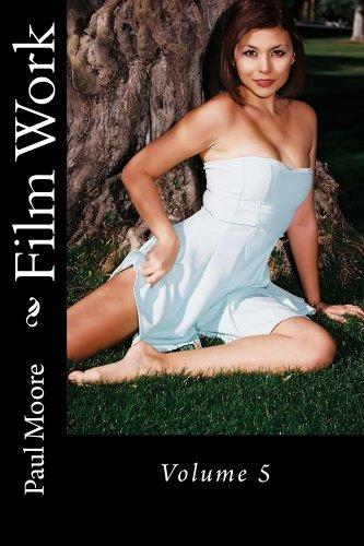 Film Work: Volume 5  by  Paul Moore