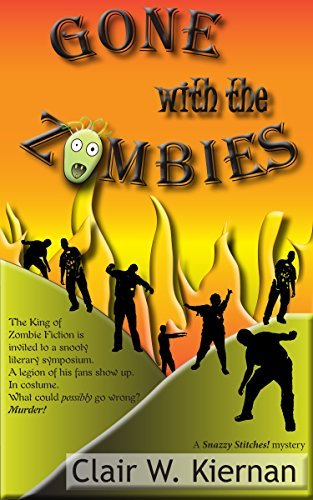 Gone with the Zombies (Snazzy Stitches! Book 1)  by  Clair Kiernan
